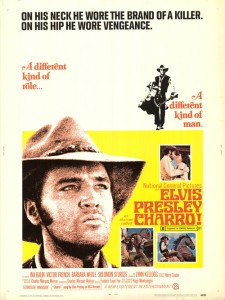 CHARRO! ELVIS PRESLEY - THE BEAT CIRCUS CUNEO